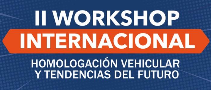 Conoce el programa del II workshop sobre Homologación vehicular y tendencias del futuro