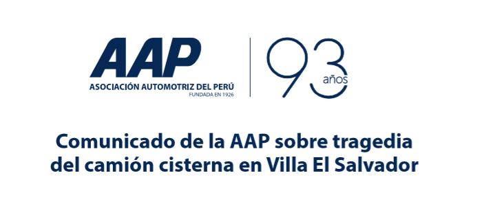 Comunicado de la AAP sobre tragedia del camión cisterna en Villa El Salvador